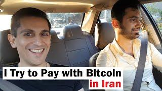 I Try to Pay With Bitcoin in Iran
