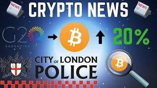Crypto News: Bitcoin Rises Over 20% Upon Good News + London Police Get Crypto Training!