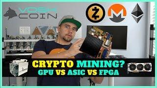 The Outlook on Cryptocurrency Mining - GPU vs ASIC vs FPGA