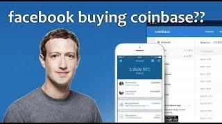Facebook buying Coinbase?