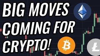 Big Moves Coming For Bitcoin & Crypto Markets! BTC, ETH, BCH, LTC & Cryptocurrency News!