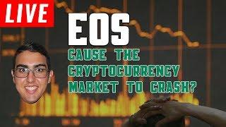 Did EOS Cause The Cryptocurrency Market To Crash?