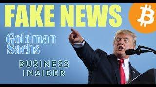 Goldman Sachs Confirms FAKE NEWS from Business Insider - Daily Bitcoin and Cryptocurrency News