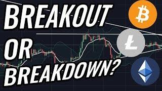Breakout Or Breakdown For Bitcoin & Crypto Markets? BTC, ETH, BCH, LTC & Cryptocurrency News!