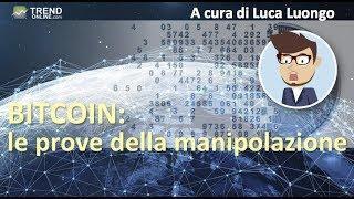 Il Bitcoin è manipolato? Ecco una prova tangibile!!