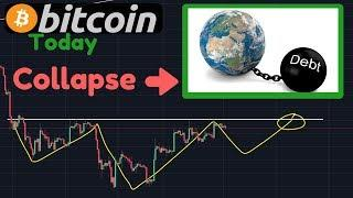 Bitcoin Pattern! | Global Economic Collapse Imminent!! Debt Is Going Crazy!