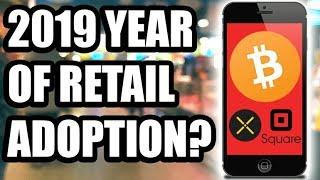 2019 Year of Retail Adoption? Or Institutional Investors? Pundi X or Square? [Bitcoin/Crypto News]