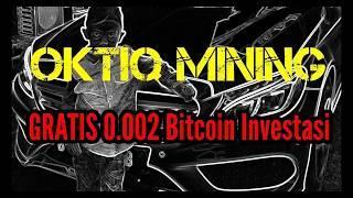 OKTIQ MINING GRATIS 0.002 BITCOIN INVESTASI