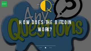 How Does The Bitcoin Work?