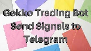Gekko Trading Bot - Send Signals to Telegram