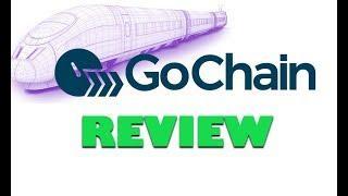 GoChain Review - Smarter, Better, Faster, Stronger