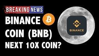 CRYPTO: BINANCE COIN (BNB) 10X POTENTIAL?! CRYPTOCURRENCY,BITCOIN,LITECOIN,XRP RIPPLE,BTC PRICE NEWS