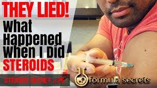 THEY LIED! What Happened When I Did Steroids