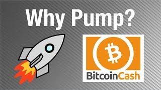 ????Why is Bitcoin Cash (BCH) Pumping? Price, News, Recent Events ????