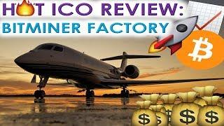 HOT ICO REVIEW: BITMINER FACTORY | BLOCKCHAIN MADE SUSTAINABLE