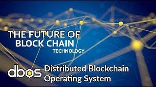 The Future of Blockchain Technology - DBOS Coin