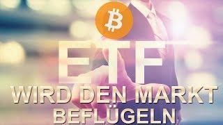 BITCOIN ETF WIRD DEN MARKT BEFLÜGELN