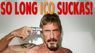 John McAfee: ICO Bitcoin Pumpers To Be Arrested by SEC FBI