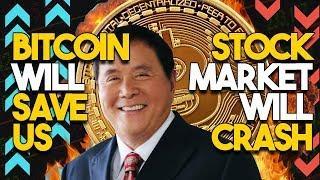"""Bitcoin Will SAVE US, The Stock Market Will CRASH"" - Financial Guru Robert Kiyosaki Urges Investors"