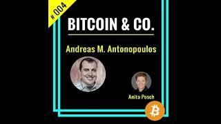 Andreas M. Antonopoulos about the future of bitcoin  | #004 Podcast Bitcoin & Co. (Audio only)