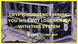 ⬅️????Cryptocurrency Mining You will not lose Money with this System