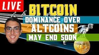 Bitcoin (BTC) Dominance Over Altcoins May End Soon