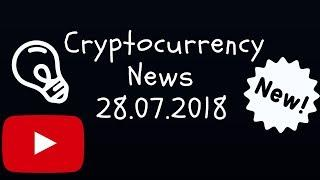 Crypto News 28.07.18 - Bitcoin ETF Ethereum Cardano cryptocurrency